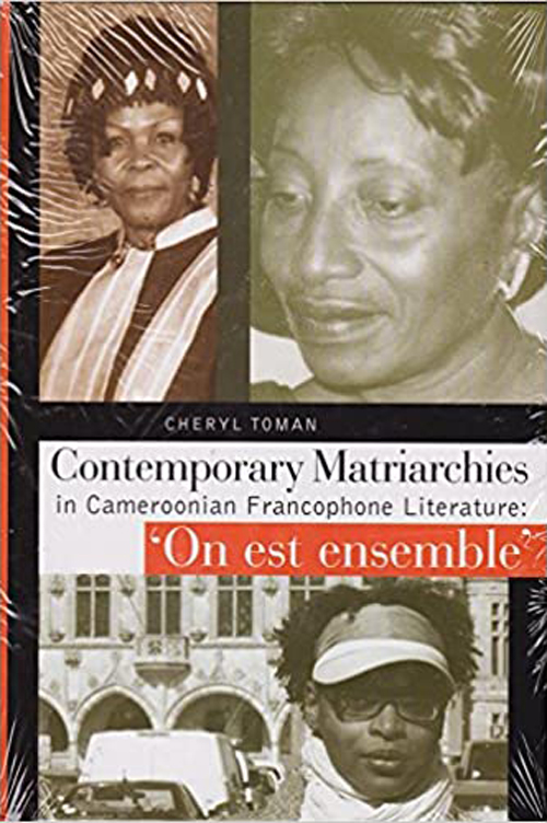 Contemporary Matriarchies in Cameroonian Francophone Literature