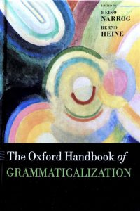 The Oxford Handbook of Grammaticalization